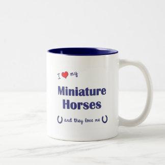 I Love My Miniature Horses (Multiple Horses) Mugs