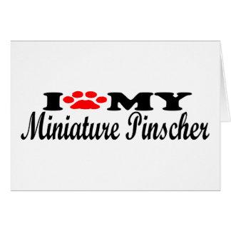 I Love My Miniature Pinscher Greeting Card