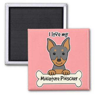 I Love My Miniature Pinscher Fridge Magnets