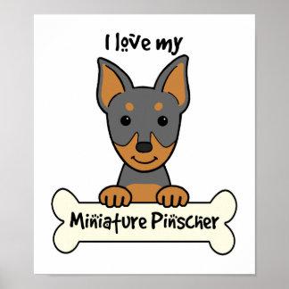 I Love My Miniature Pinscher Poster