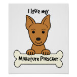 I Love My Miniature Pinscher Posters