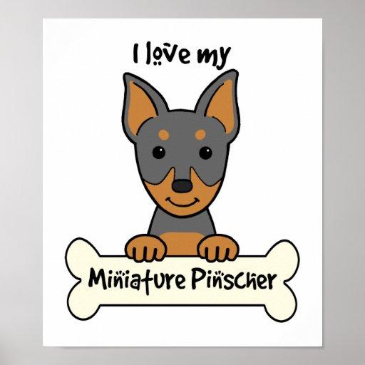 I Love My Miniature Pinscher Print