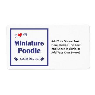 I Love My Miniature Poodle (Male Dog) Label