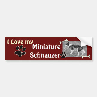 I love my Miniature Schnauzer Bumper Sticker