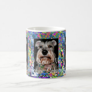 I Love My Miniature Schnauzer! Coffee Mug