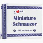I Love My Miniature Schnauzer (Male Dog) 3 Ring Binder