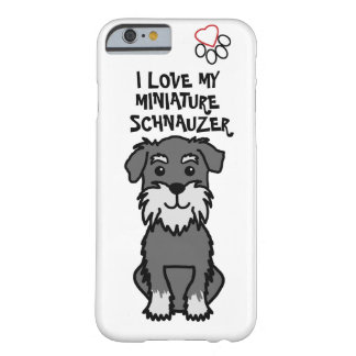 I Love My Miniature Schnauzer Phone Case