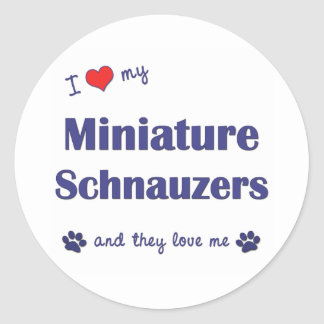 I Love My Miniature Schnauzers (Multiple Dogs) Classic Round Sticker