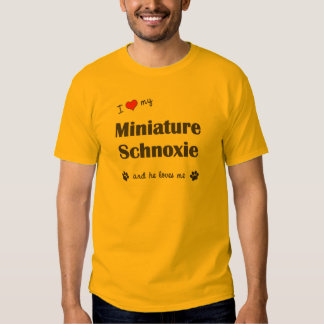 I Love My Miniature Schnoxie (Male Dog) T-Shirt
