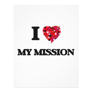 """I Love My Mission 8.5"""" X 11"""" Flyer"""