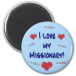 I Love My Missionary Magnet