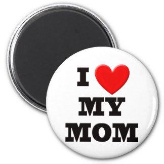 I Love My Mom 2 Inch Round Magnet