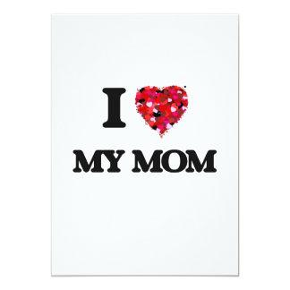 I Love My Mom 5x7 Paper Invitation Card