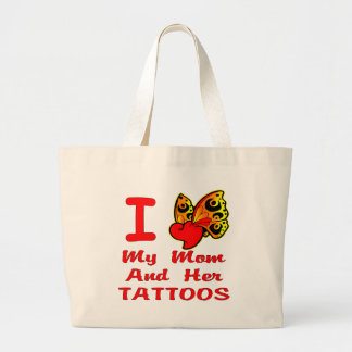 I Love My Mom And Her Tattoos Tote Bag