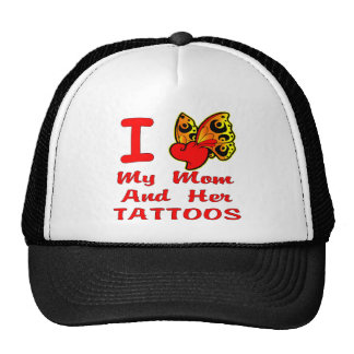 I Love My Mom And Her Tattoos Mesh Hat