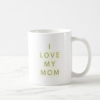 I Love My Mom (Black) Mugs