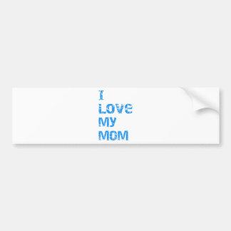 I Love My Mom Car Bumper Sticker