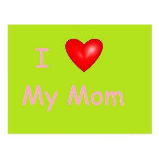 I Love My Mom Card