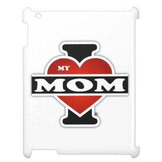 I Love My Mom Case For The iPad 2 3 4