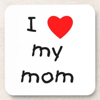 I love my mom coaster