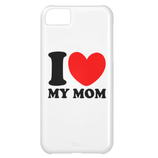 I Love My Mom Cover For iPhone 5C