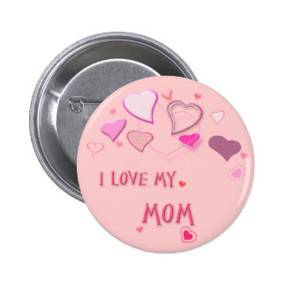 I Love my Mom - Cute Pink Lovehearts Badge Button