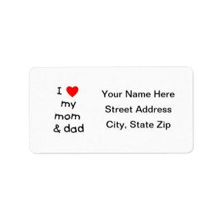 I love my mom & dad address label