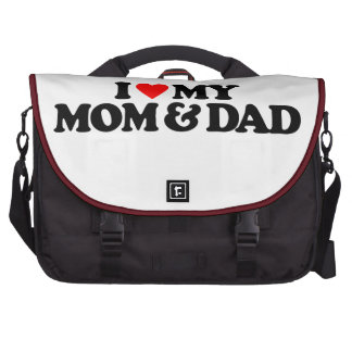 I LOVE MY MOM & DAD BAGS FOR LAPTOP