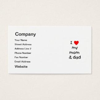 I love my mom & dad business card