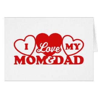 I Love My Mom & Dad Cards