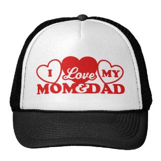 I Love My Mom & Dad Trucker Hat