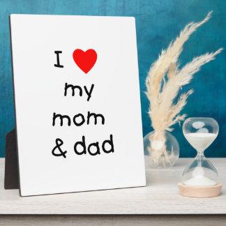 I love my mom & dad plaque