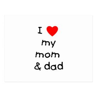 I love my mom & dad postcard