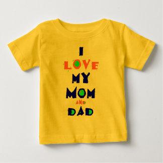 I Love My MOM & DAD Shirt