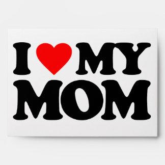 I LOVE MY MOM ENVELOPES