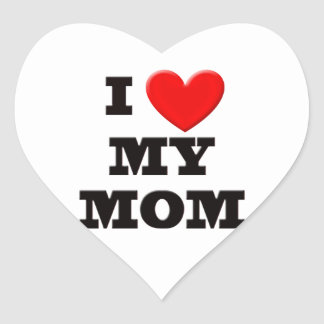 I Love My Mom Heart Sticker