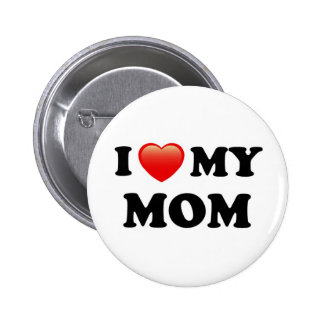 I Love My Mom, I Heart Mom Button