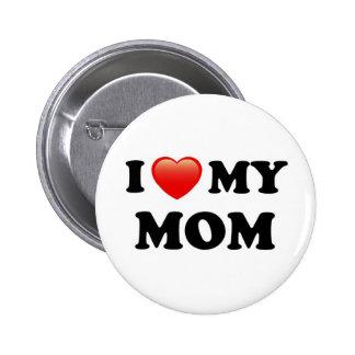 I Love My Mom, I Heart Mom 2 Inch Round Button