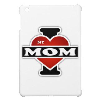 I Love My Mom iPad Mini Covers