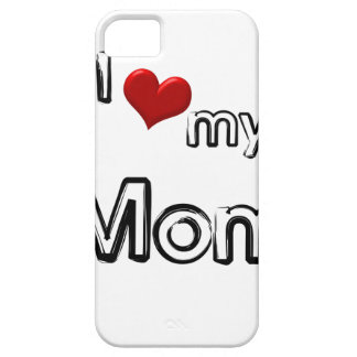 i love my mom iPhone SE/5/5s case