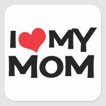 I Love My Mom Mother's Day Sticker