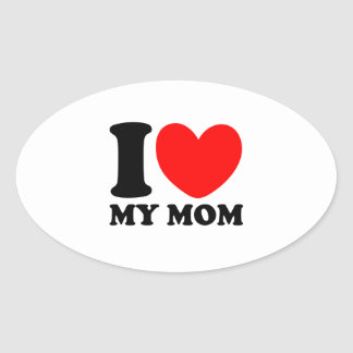 I Love My Mom Oval Sticker
