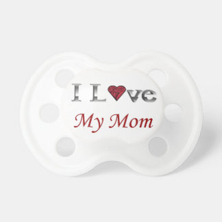 I Love my Mom Pacifier with Red Heart