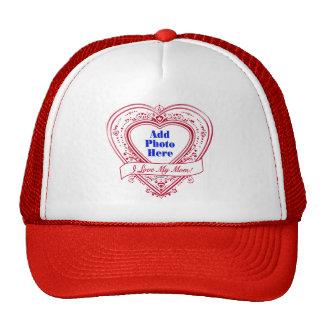I Love My Mom! Photo Red Hearts Trucker Hat