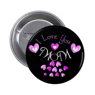 I Love My MOM Pink hearts Pinback Button