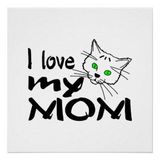 I Love My Mom Poster