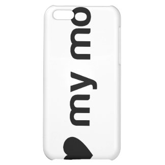 I Love My Mom Slogan iPhone 5C Case