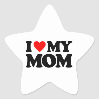 I LOVE MY MOM STAR STICKER