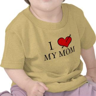 I Love My Mom Tee Shirt