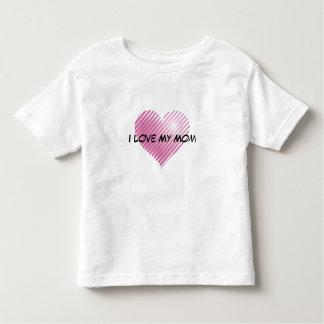I love my Mom Toddler T-shirt